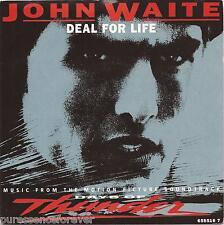 """JOHN WAITE - Deal For Life (UK 2 Trk 1990 7"""" Single PS)"""