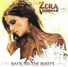 Vaughan, Zera : Back to the Roots CD