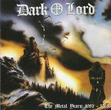 DARK LORD - The Metal Years: 1982-1985 [CD - LIKE NEW + BONUS TRACK]