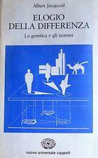 ALBERT JACQUARD ELOGIO DELLA DIFFERENZA LA GENETICA E GLI UOMINI CAPPELLI 1982