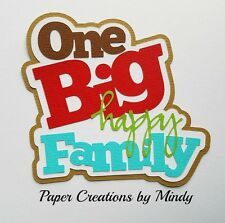 Craftecafe Mindy Happy Family premade paper piecing scrapbook Title diecut