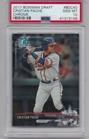 CRISTIAN PACHE ROOKIE 2017 Bowman Chrome Draft GRADED PSA 10 GEM MINT Braves