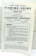 RARE 1955-56 NEW YORK FISHING GUIDE - CONSERVATION DEPARTMENT - SCARCE ITEM WOW