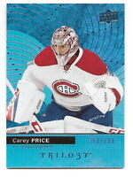 2017-18 UPPER DECK TRILOGY CAREY PRICE BLUE FOIL PARALLEL #363/999 (CANADIENS)