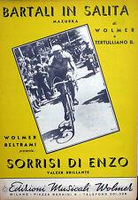 SPARTITO  BARTALI IN SALITA - SORRISI DI ENZO -  WOLMER-TERTULLIANO ITALY 1952