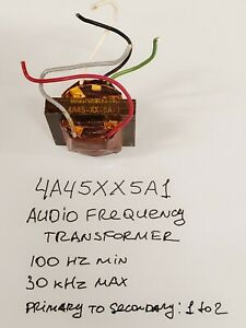 Excellent condition Audio Frequency Transformer 1:2 ratio 4A45XX5A1