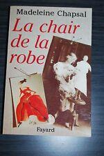 La Chair de la robe - Madeleine Chapsal