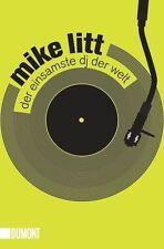 Der einsamste DJ der Welt von Mike Litt (2012, Taschenbuch)
