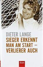 Sieger erkennt man am Start - Verlierer auch von Lange,  ... | Buch | Zustand gut