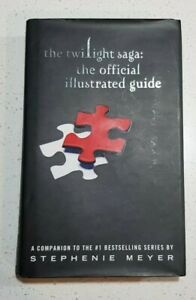 THE TWILIGHT SAGA The Official Illustrated Guide by Stephenie Meyer (Hardcover)