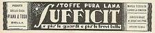 W6235 Stoffe pura lana SUFFICIT_Piana & Toso_Biella - Pubblicità 1931 - Advert.