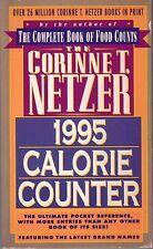 Corinne T. Netzer, 1995 Calorie Counter by Corinne T. Netzer (1995, Paperback)