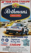 D551 : TOUR AUTO : 1984 : PORSCHE : ROTHMANS : 1 AFFICHE : FORMAT : 68 X 40 CM .