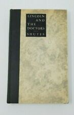 LINCOLN & THE DOCTORS ABRAHAM SHUITS FIRST EDITION HARD COVER 1933