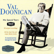 VAL DOONICAN - HIS SPECIAL YEARS: VERY BEST NEW CD