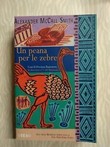 Alexander McCall Smith UN PEANA PER LE ZEBRE Tea