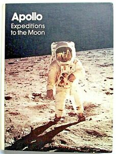 APOLLO Expeditions To The Moon - 1975 FIRST EDITION Hardback Original NASA Book!