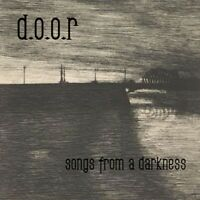 D.O.O.R. - SONGS FROM A DARKNESS    CD NEU