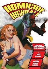 NEW Homicide Highball: The Lost Dan Turner Movie Script by John Wooley