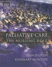 Palliative Care: The Nursing Role-ExLibrary