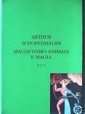 MAGNETISMO ANIMALE E MAGIA Arthur Schopenauer Alchimia Filosofia Libro di Epoca