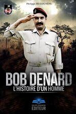 Bob Denard : L'Histoire d'un Homme de Philippe Hugounenc - 1er Edition Livre