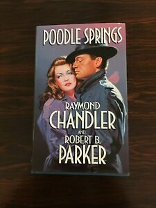 Raymond Chandler & Robert B Parker : Poodle Springs : Signed First Edition