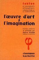 L'oeuvre d'art et l'imagination.