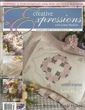 Creative Expressions - Issue 3 ~ Quilting  Machine Embroidery Magazine ~Haskins