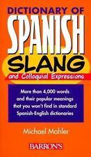 Dictionary of Spanish Slang (Barron's), Mahler, Michael, Good Condition, Book