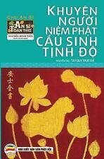 An Si Toan Thu: Khuyen Nguoi Niem Phat Cau Sinh Tinh Do : An Si Toan Thu- Tap...