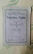 SAPONI) Manuale dell'uomo laborioso ovvero Formulario Pratico per la vera fabbri