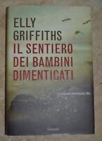 GRIFFITHS -  IL SENTIERO DEI BAMBINI DIMENTICATI - ED: GARZANTI - ANNO:2009 (JM)