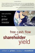 Free Cash Flow and Shareholder Yield: New Priorities for the Global Investor by