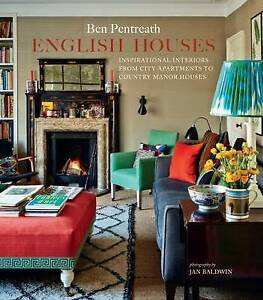 English Houses By Ben Pentreath Hardcover NEW