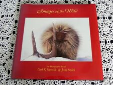 Images of the Wild by Carl Sams and Jean Stoick SIGNED by Both - Coffee Table Bk