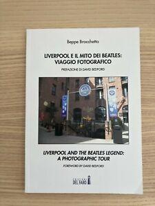 The Beatles _ Liverpool e il Mito dei Beatles Viaggio Fotografico _ Libro