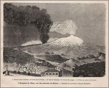 1879 : ILLUSTRATION / GRAVURE :  éRUPTION de L'ETNA par oragio SILVESTRI