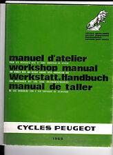 Cycles Peugeot- Manuel d'Atelier -1969