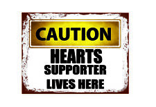 10652 Caution HEARTS supporter lives here metal wall plaque sign