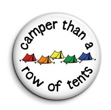 Camper Than Tents Funny Gay Pride Cute Novelty Button Pin Badge - 38mm/1.5 inch