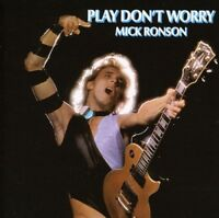 Mick Ronson - Play Dont Worry [CD]