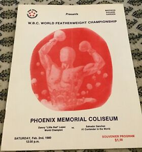 DANNY LOPEZ V SALVADOR SANCHEZ I-WORLD FWC-1980-BOXING PROGRAM-TWO LEGENDS MEET!
