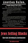 Jews Selling Blacks: Slave Sale Advertising by American Jews (Nation of Islam)