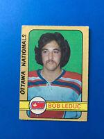 Bob Leduc 1972-73 O-Pee-Chee OPC Hockey Card #322 Ottawa Nationals WHA