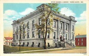 TERRE HAUTE, Indiana IN   STATE NORMAL LIBRARY & Street View   ca1920's Postcard