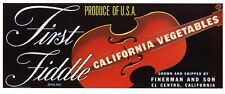 FIRST FIDDLE Brand, Music, El Centro *AN ORIGINAL PRODUCE CRATE LABEL*  L14