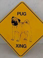 "Vintage Tori Pug Xing (Crossing) dog Sign 12"" Yellow Metal"