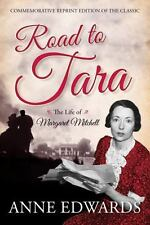 Road to Tara : The Life of Margaret Mitchell by Anne Edwards (2014, Paperback)