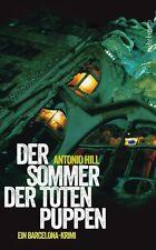 Der Sommer der toten Puppen von Antonio Hill (2013, Taschenbuch), UNGELESEN
